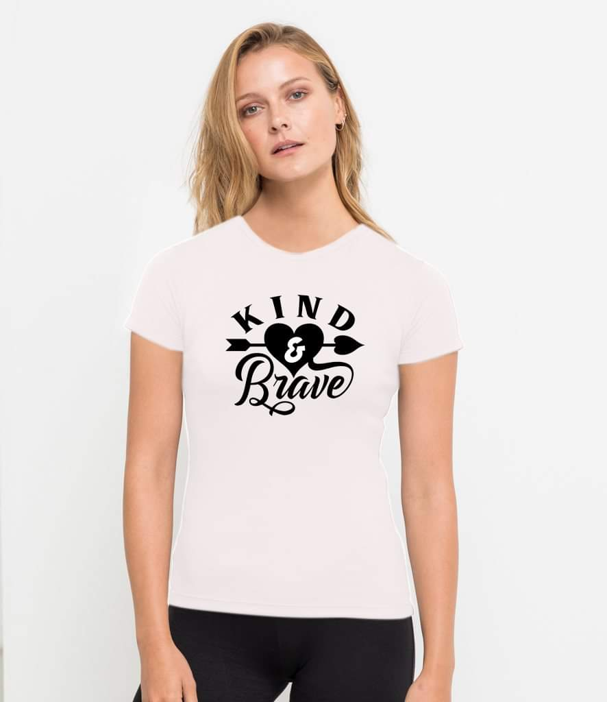 Kind And Brave T Shirt Top