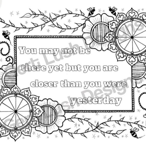 Positive Mindful Colouring Sheet Artwork Poster Print With Motivational Quote – You May Not Be There Yet Kind Shop 2