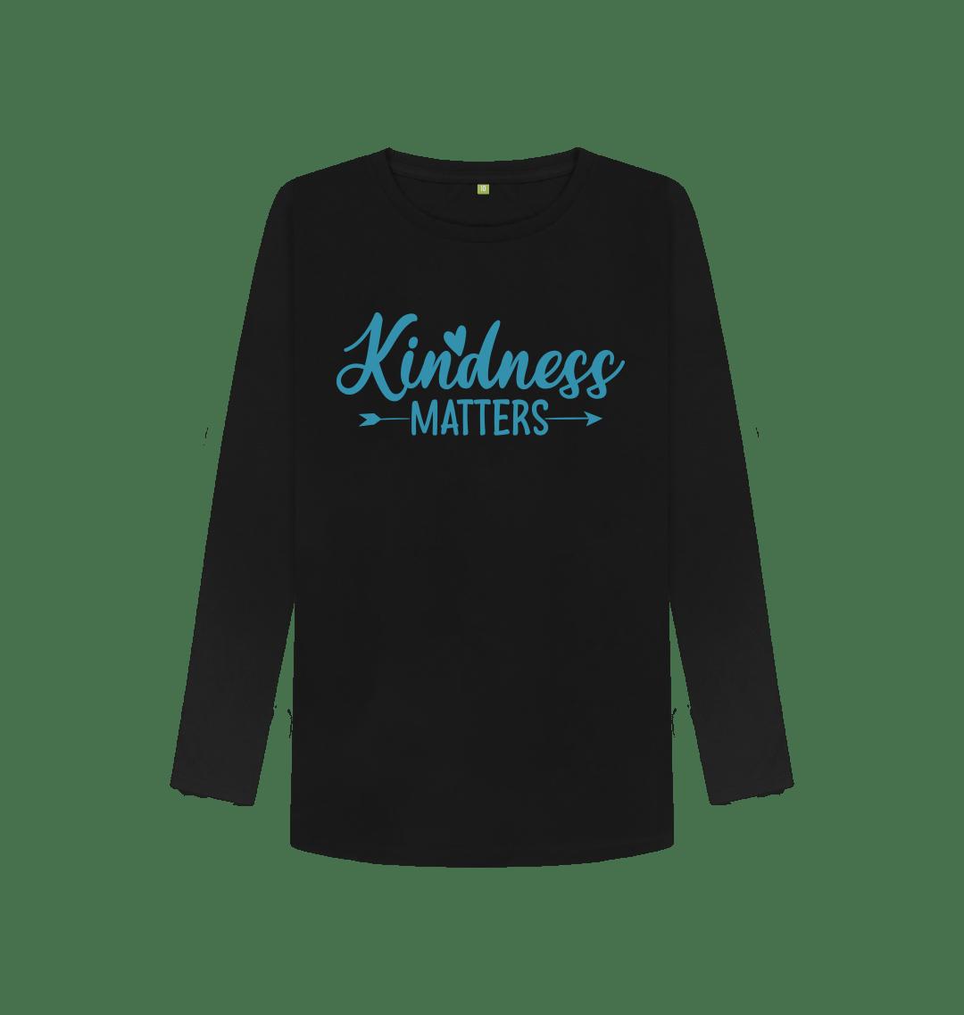 Kindness Matters Women's Long Sleeve Top Black