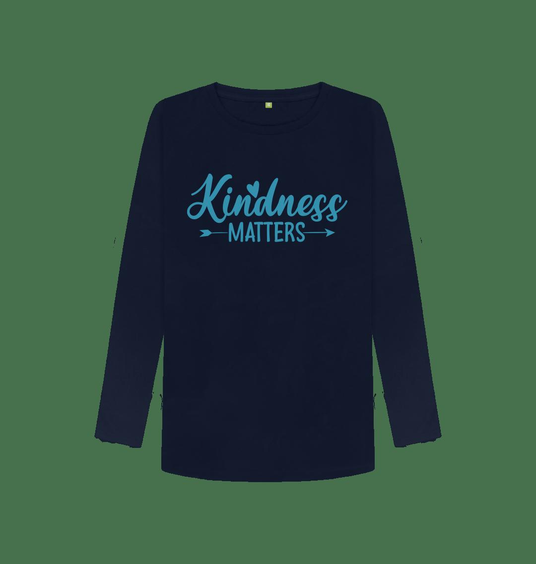Kindness Matters Women's Long Sleeve Top Navy Blue