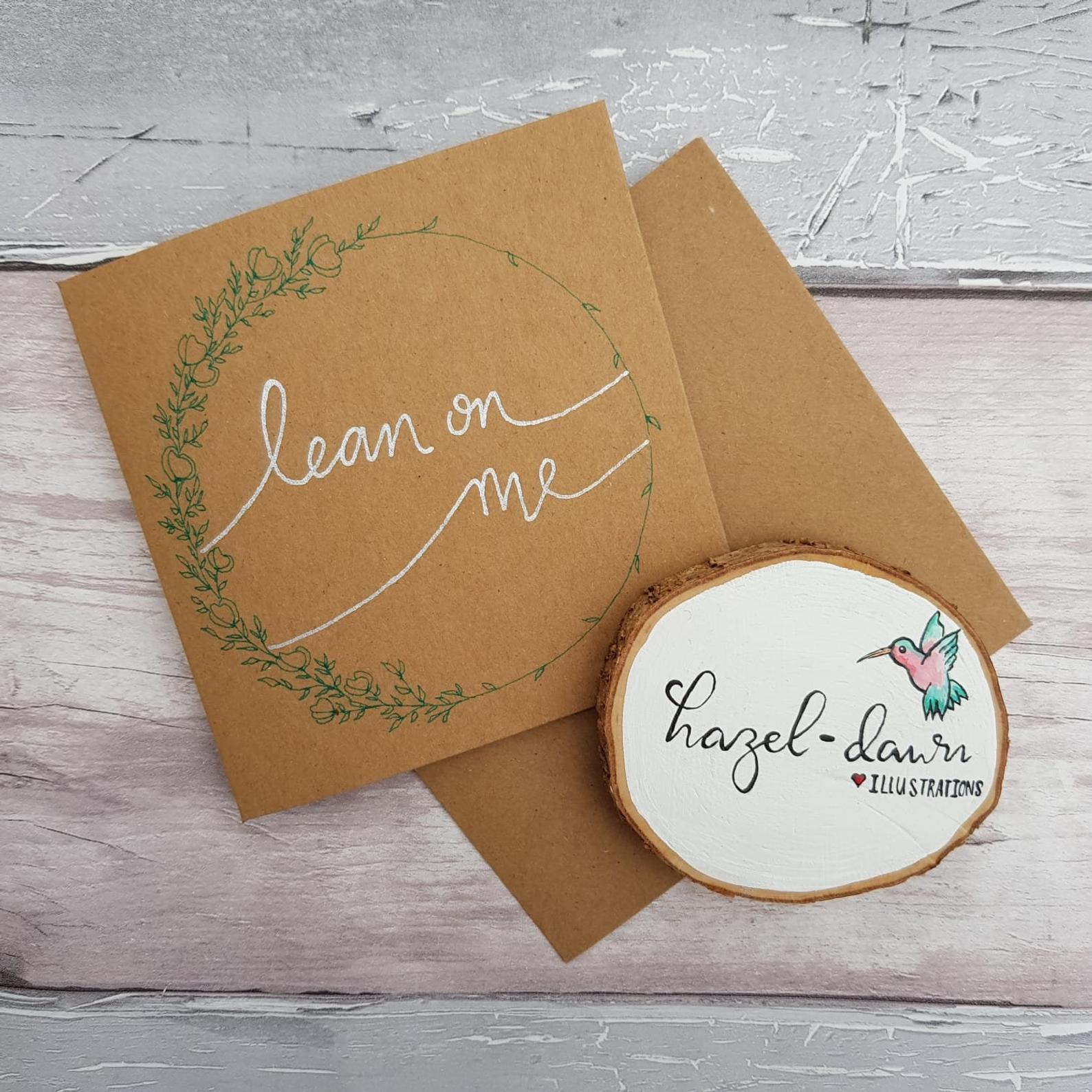 Lean on me friendship card support