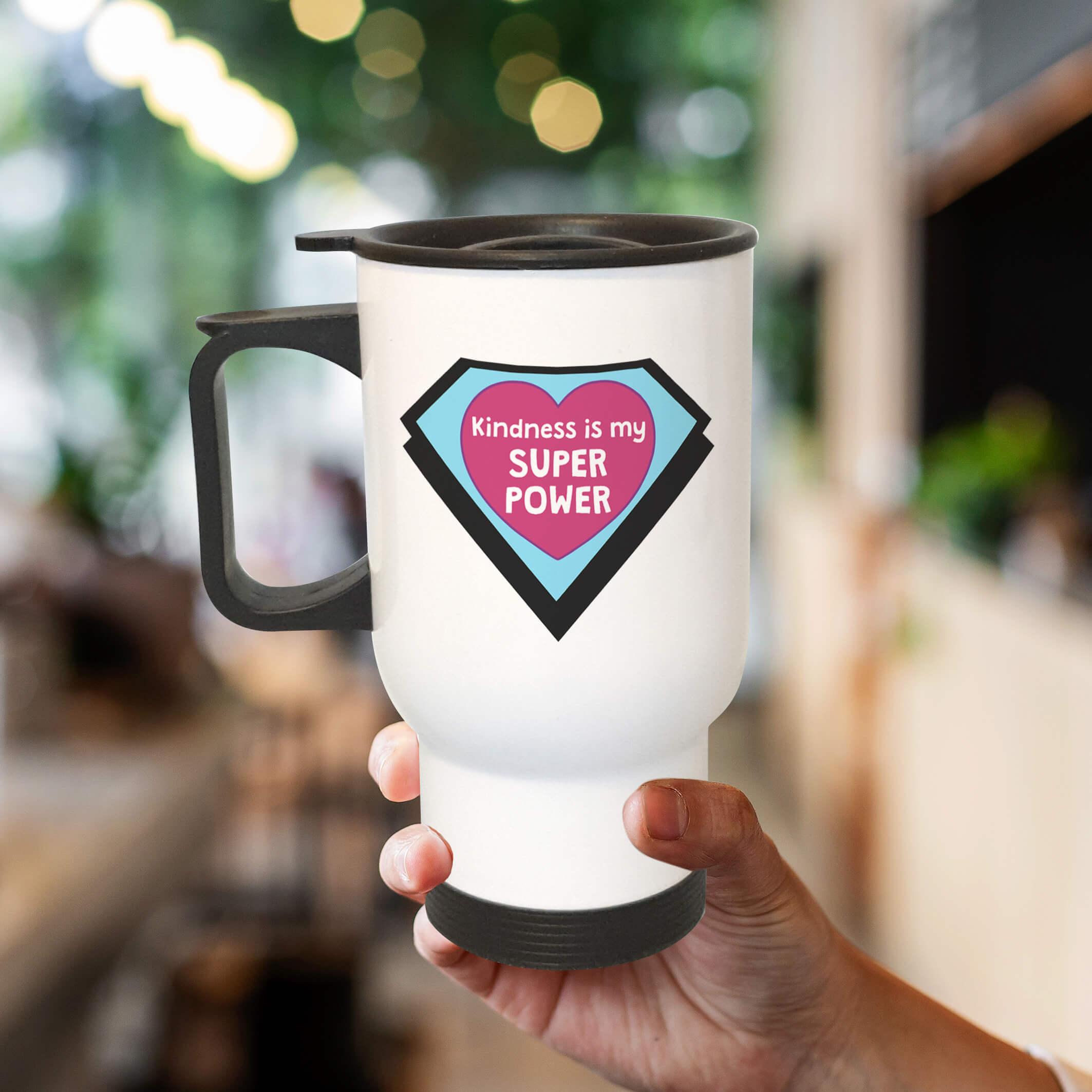 pretty travel coffee mug kindness is my superpower superhero mug