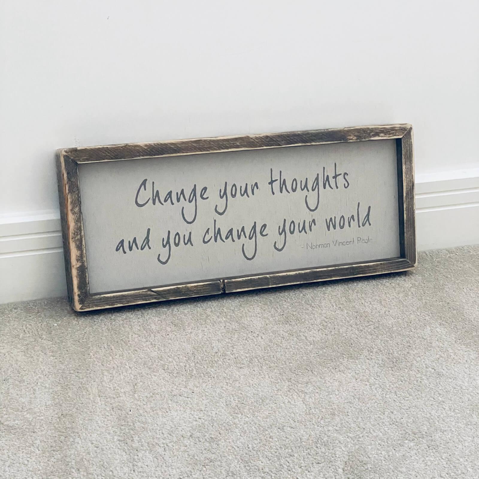 Change Your Thoughts | Rustic Framed Wood Sign Kind Shop