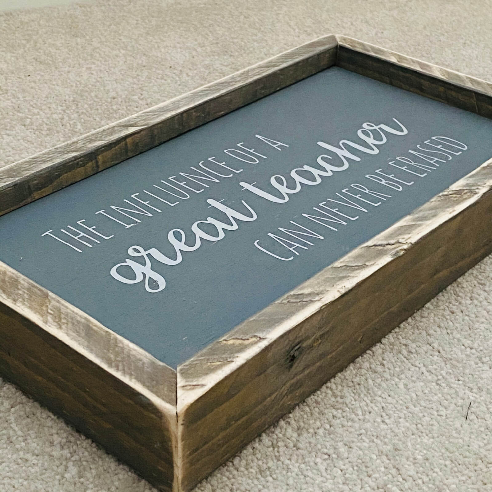 The Influence of a Great Teacher | Rustic Framed Wood Sign Kind Shop 2