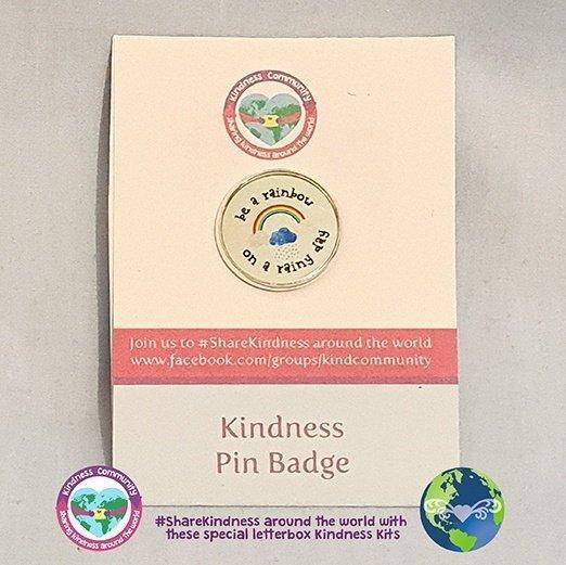 Kindness lapel pin badge be a rainbow on a rainy day kindpreneurs