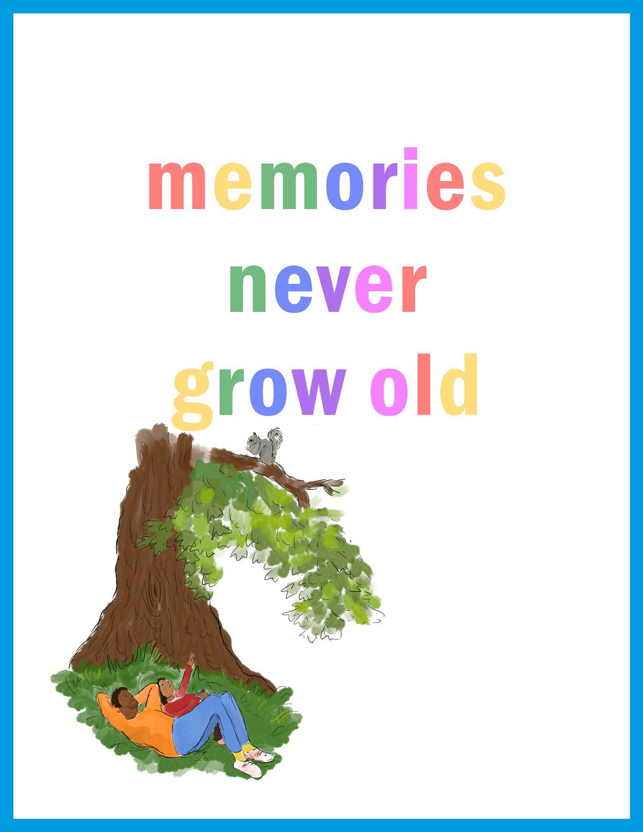 Memories never grow old print on white A4 Kind Shop
