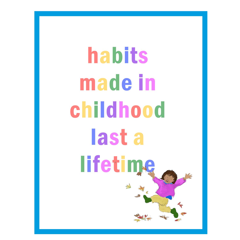 Children's Bedroom & Nursery Art Print – 'Habits Made in Childhood Last a Lifetime' Kind Shop
