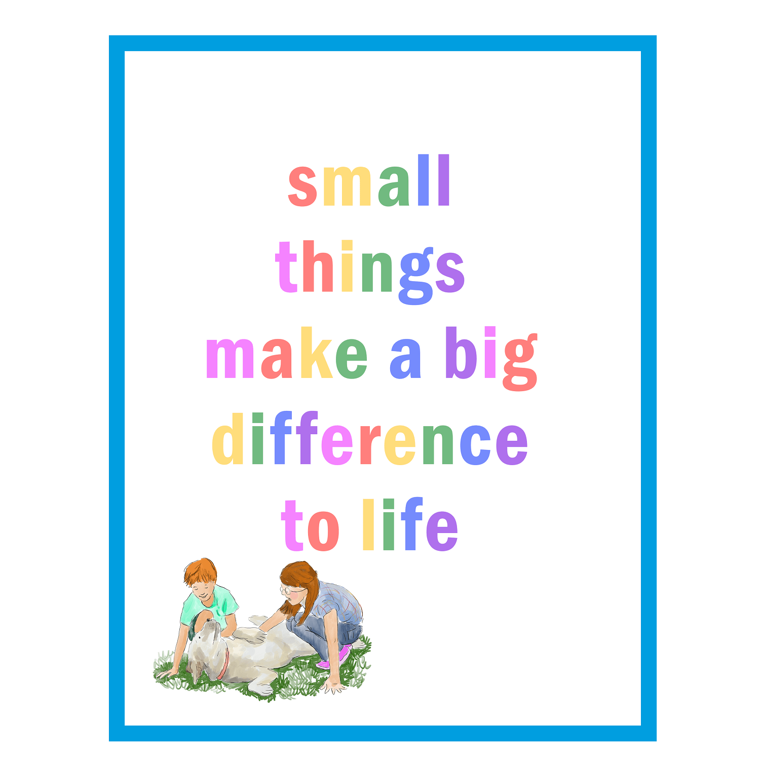 Children's Bedroom & Nursery Art Print – 'Small things make a big difference to life' Kind Shop