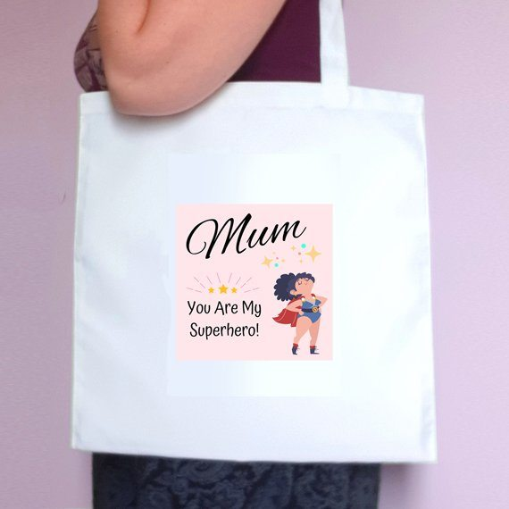 Mothers Day Eco Friendly Fold Flat Reusable Tote Bag – Mum You Are My Superhero – Mum Gift Kind Shop 2