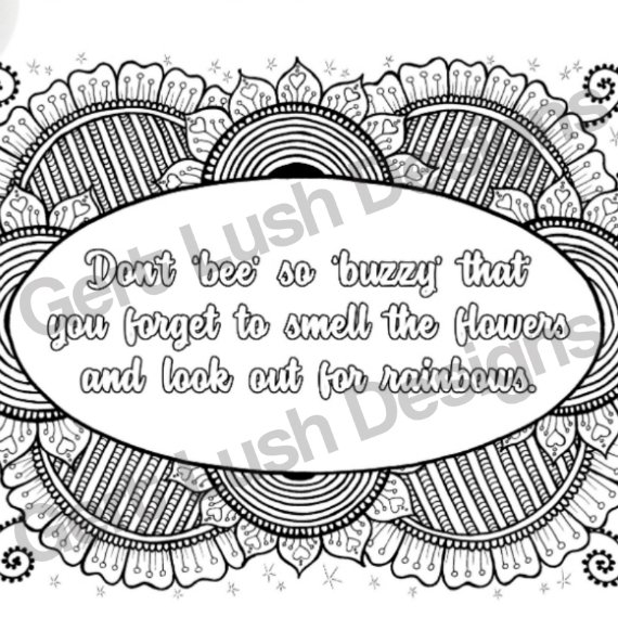 Positive Mindful Colouring Sheet Artwork Poster Print With Inspirational Quote – Buzzy Bee Kind Shop 2