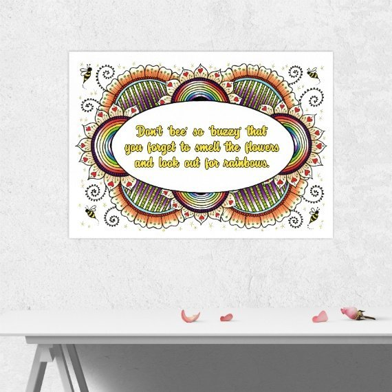 Positive Artwork Poster Print With Inspirational Positive Quote – Don't Be So Buzzy Kind Shop