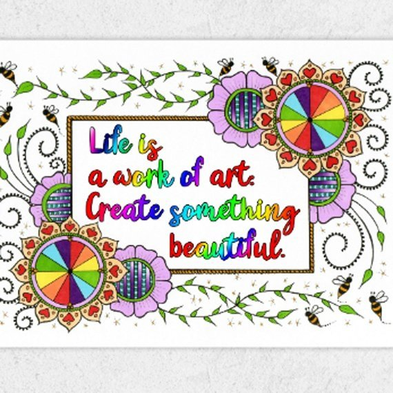 Positive Artwork Poster Print With Inspirational Positive Quote – Life Is A Work Of Art Kind Shop 2