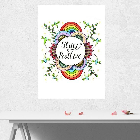 Positive Artwork Poster Print With Inspirational Positive Quote – Stay Positive Kind Shop