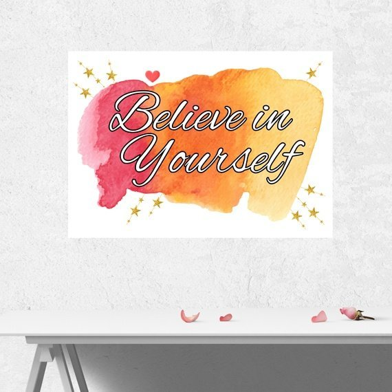 Positive Artwork Poster Print With Motivational Positive Quote – Believe In Yourself Kind Shop