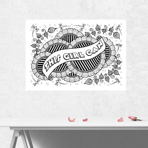 Positive Mindful Colouring Sheet Artwork Poster Print With Motivational Quote – This Girl Can Kind Shop