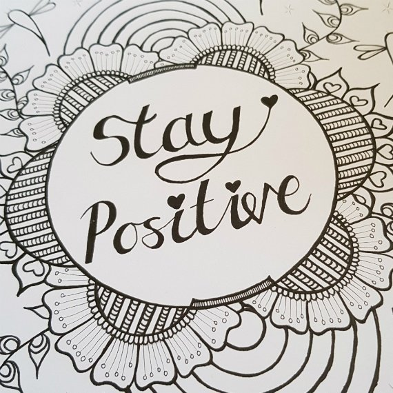 A4 Print At Home Positive Mindful Colouring Sheet With Positive Quote – Stay Positive Kind Shop 2