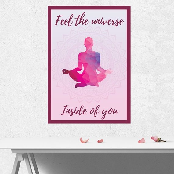 Yoga Meditation Positive Artwork Poster Print With Inspirational Positive Quote – Feel The Universe Inside Of You Kind Shop