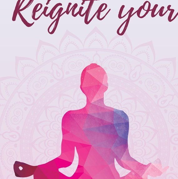 Yoga Meditation Positive Artwork Poster Print With Inspirational Positive Quote – Reignite Your Inner Fire Kind Shop 2