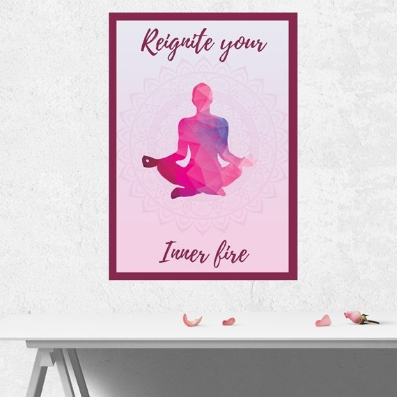 Yoga Meditation Positive Artwork Poster Print With Inspirational Positive Quote – Reignite Your Inner Fire Kind Shop
