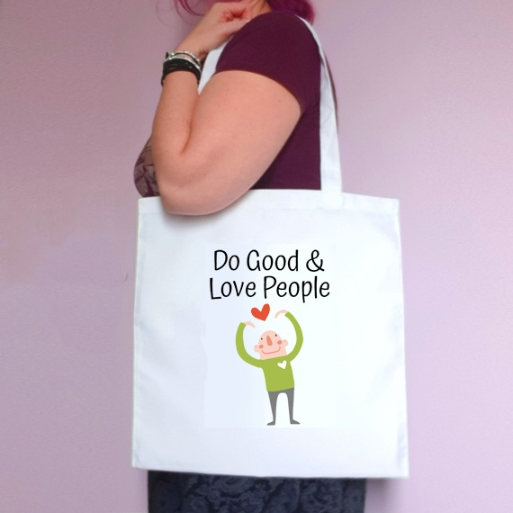 Eco-Friendly Reusable Fabric Tote Bag | Do Good And Love People Kind Shop