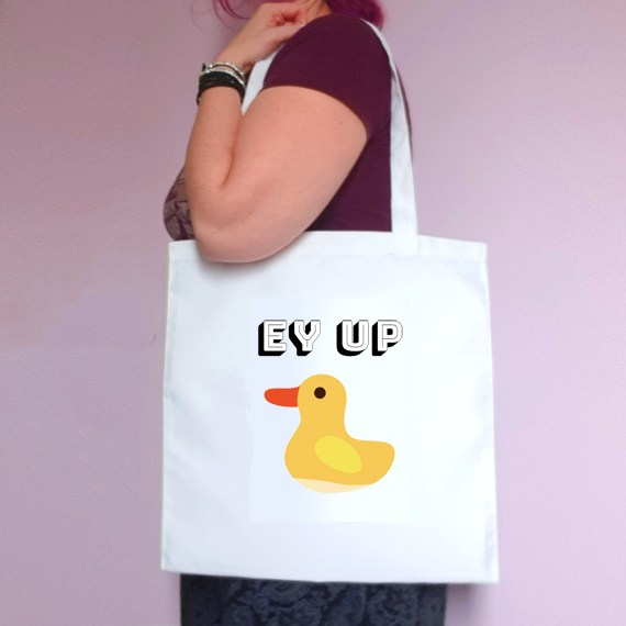 Eco-Friendly Reusable Fabric Tote Bag   Ey Up Duck Kind Shop