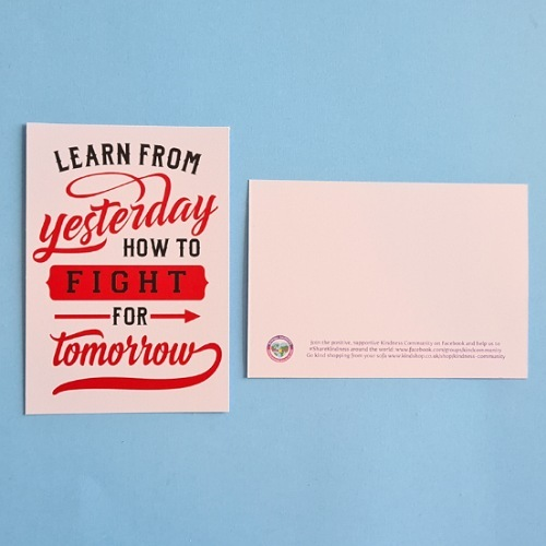 Learn from yesterday how to fight for tomorrow postcard