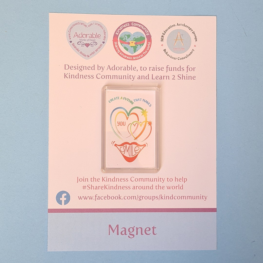 Magnet: Create a future that makes you smile.Fundraising Magnet Kind Shop 2