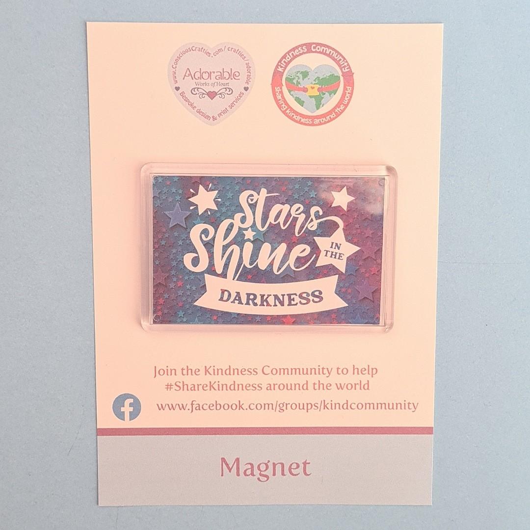 Magnet: Stars shine in the darkness. Kindness Magnet Kind Shop 2