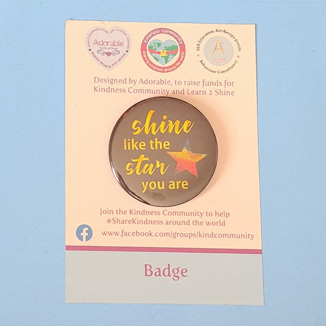 Badge: Shine like the star you are. Fundraising badge. Kind Shop 2