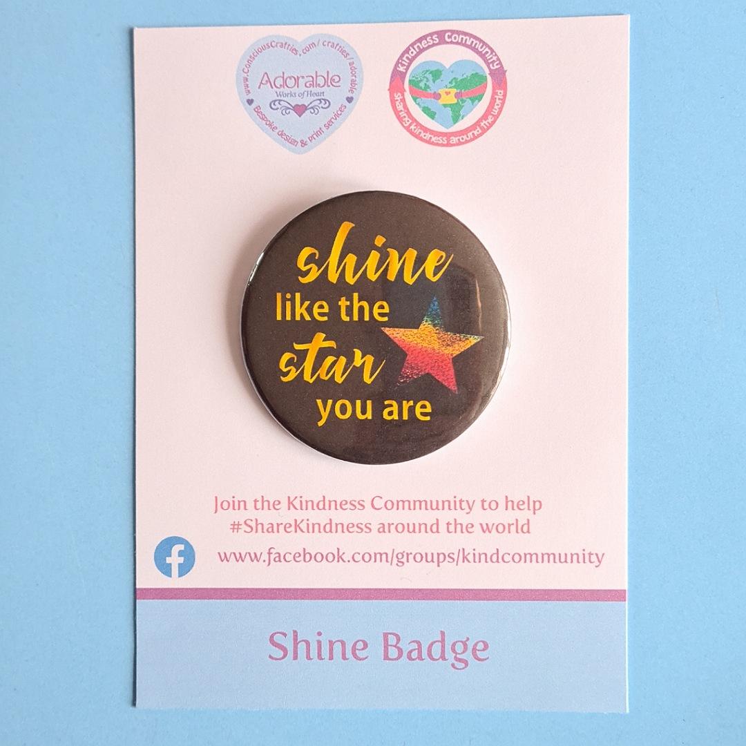 Badge: Shine like the star you are. Kindness badge. Kind Shop 2