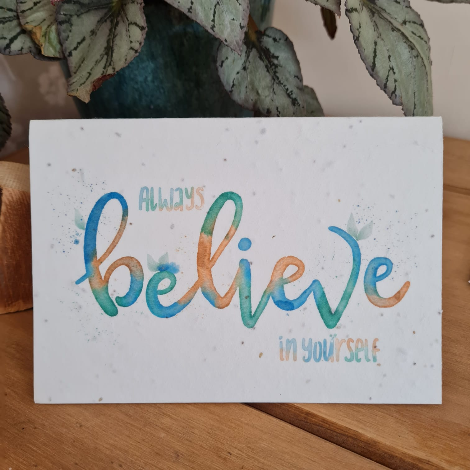 Plantable Wildflower Always Believe In Yourself Seed Card - Bee and Eco Friendly