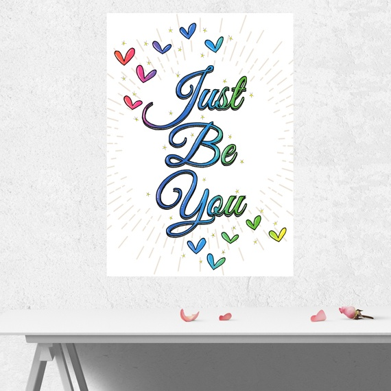 Positive Artwork Poster Print With Positive Quote – Just Be You Kind Shop