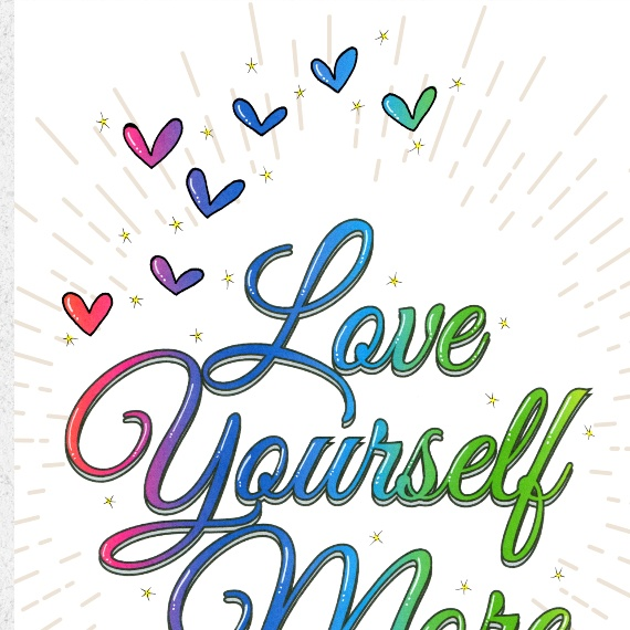 Positive Artwork Poster Print With Positive Quote – Love Yourself More Kind Shop 3