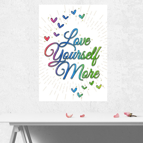 Positive Artwork Poster Print With Positive Quote – Love Yourself More Kind Shop