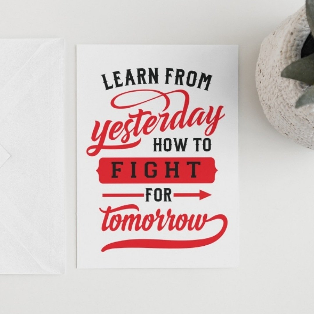 Positive postcard learn from today how to fight for tomorrow. Motivational uplifting quote postcard Kind Shop 2