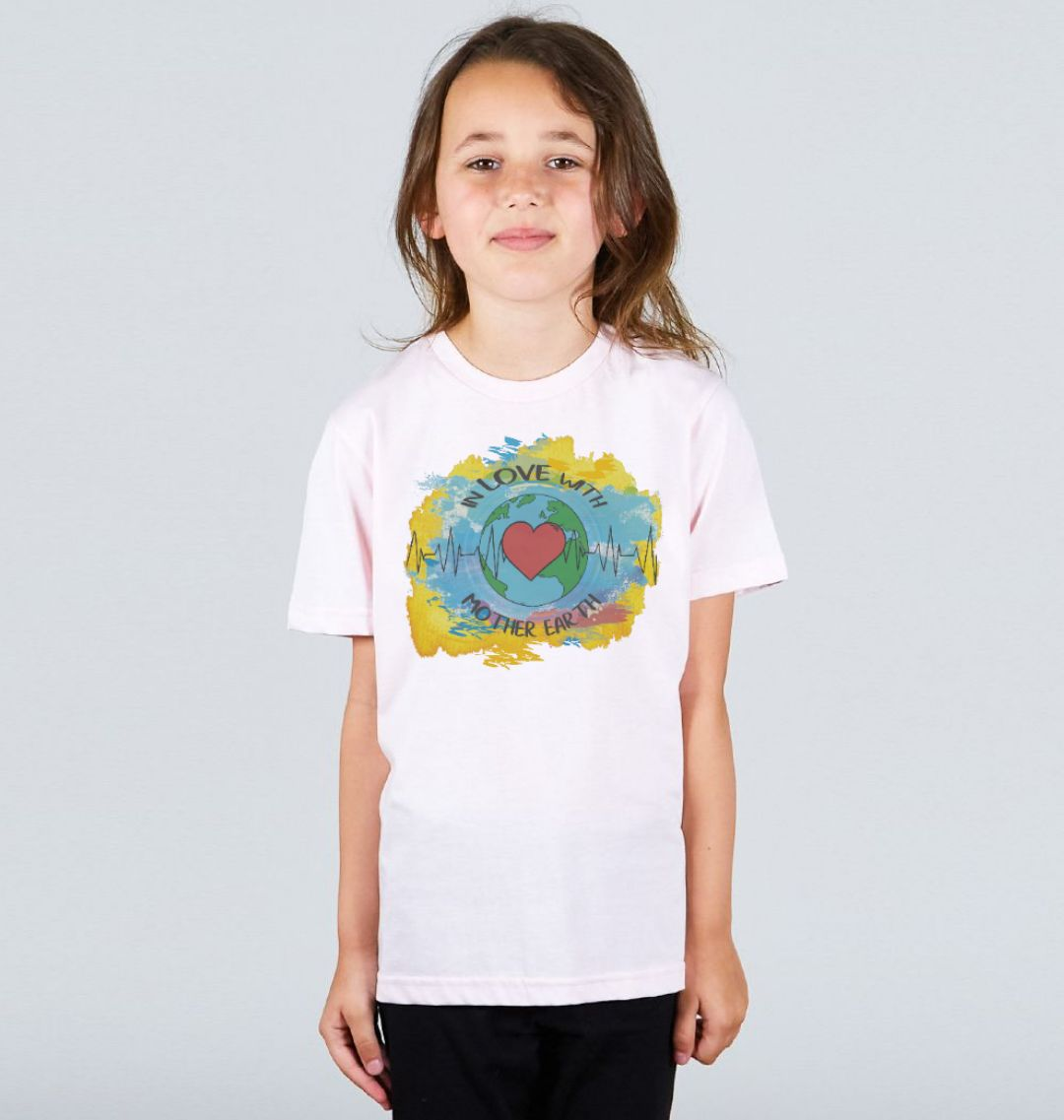 Children's Climate T Shirt 'In Love With Mother Earth' Soft Organic Cotton pink