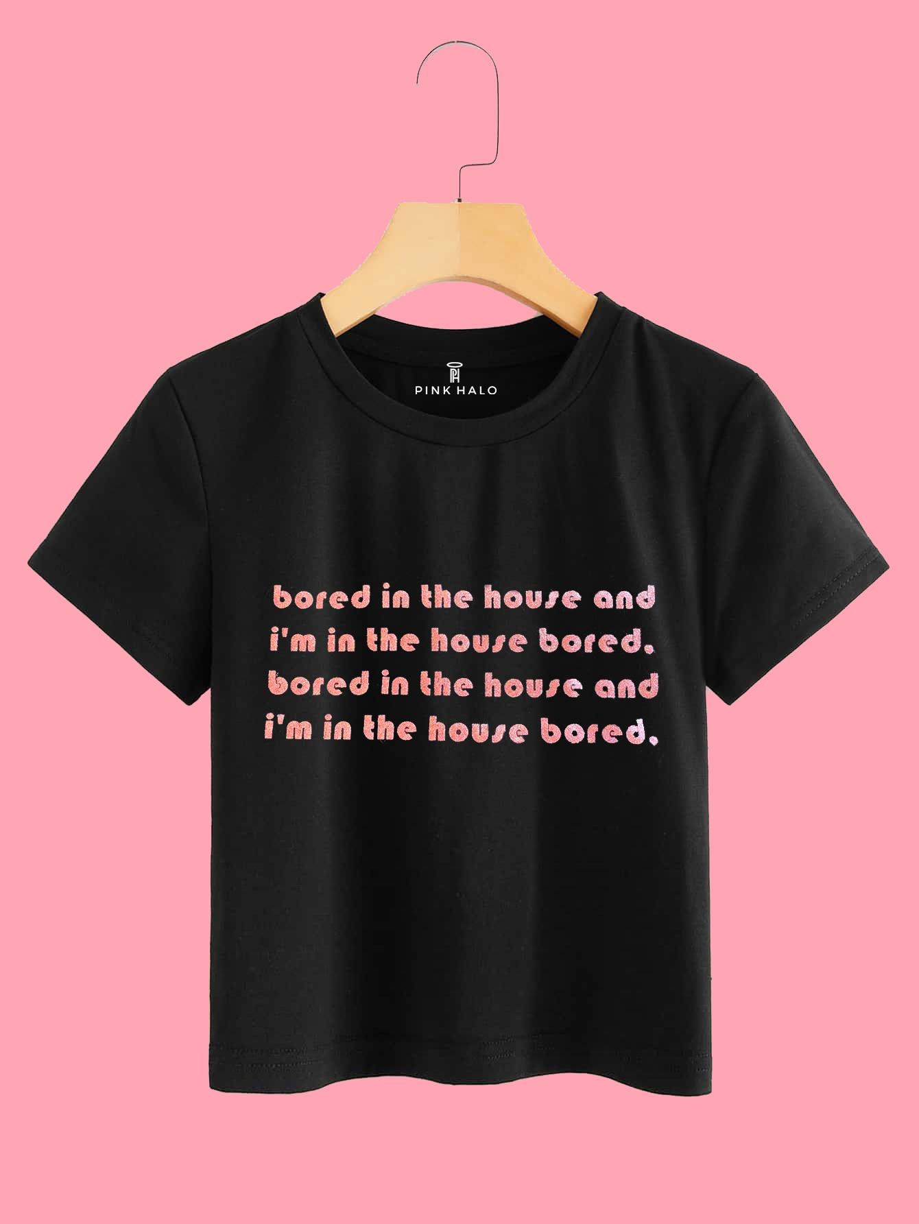Bored Slogan Print Tee Kind Shop