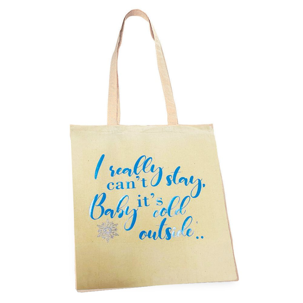 Eco- Festive 'Baby It's Cold Outside' Tote Bag Kind Shop