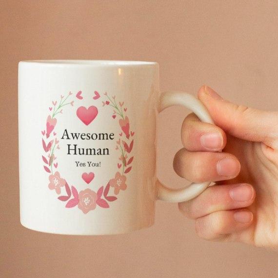 Awesome Human – Yes You! – Standard Sized White Mug With Positive Artwork Kind Shop