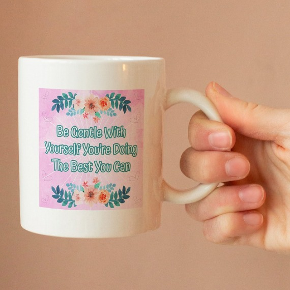 Be Gentle With Yourself – Standard Sized White Mug With Positive Artwork Kind Shop
