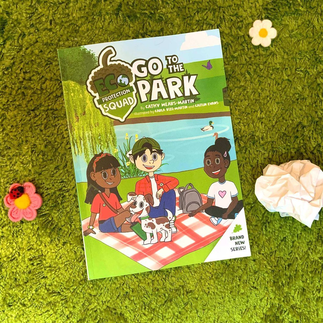 Eco Friendly Children's Book Litter Pick Activity Environmental Book Eco Protection Squad Cathy Mears-Martin