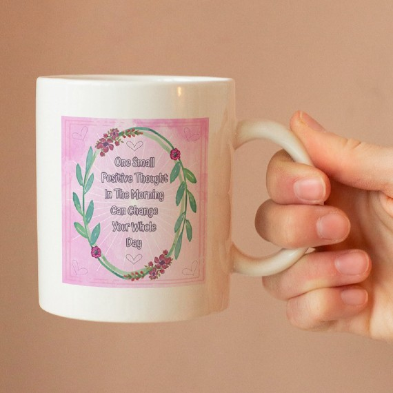 One Small Positive Thought In The Morning – Standard Sized White Mug With Positive Artwork Kind Shop